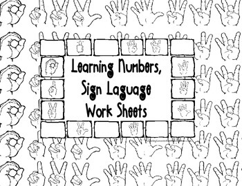 Learning Numbers, Sign Language Work Sheets