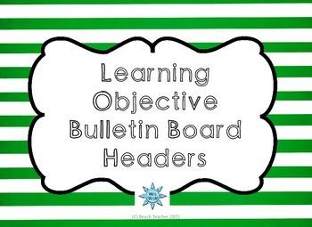 Learning Objective Bulletin Board Headers: Green
