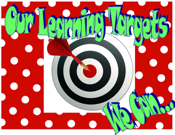 Learning Targets  (Learning Objectives)