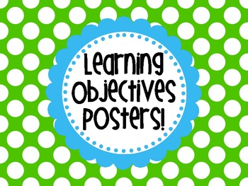 Learning Objectives Posters {chevron and polka dots sets} by Rowdy ...