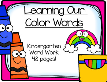 Learning Our Color Words Activities:  Pre-K- Kindergarten