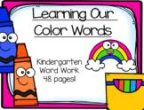 Learning Our Color Words Activities:  Pre-K- Kindergarten