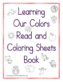Learning Our Colors Read and Coloring Sheets