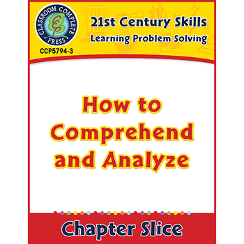 Learning Problem Solving: How to Comprehend and Analyze Gr. 3-8+