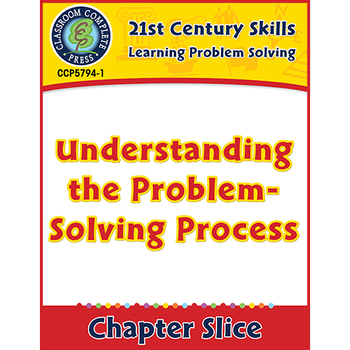 Learning Problem Solving: Understanding the Problem-Solving Process Gr. 3-8+