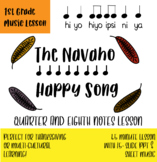 Learning Quarter and Eighth Notes: Rhythm Lesson with Navaho Happy Song
