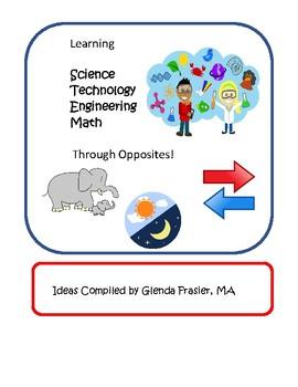 Learning STEM through Opposites!