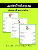 Learning Sign Language:  Mammal Vocabulary