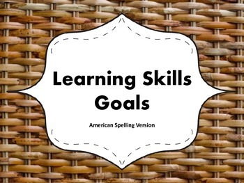 "Learning Skills ""I will"" Charts {Wicker Theme} - American Spelling"