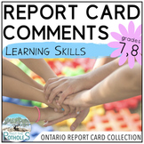 Learning Skills Report Card Comments - Ontario Grade 7,8 (Intermediate) EDITABLE