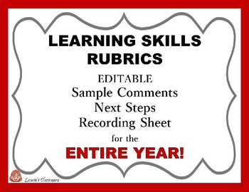 Learning Skills Rubrics and Report Card Comments; Editable