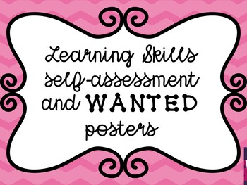 Learning Skills Self-Assessment and Wanted Posters