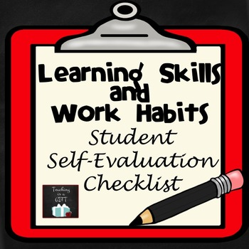 Learning Skills And Work Habits Student SelfAssessment Checklist