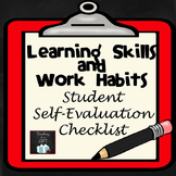Learning Skills and Work Habits Student Self-Assessment Checklist