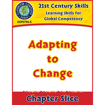 Learning Skills for Global Competency: Adapting to Change Gr. 3-8+