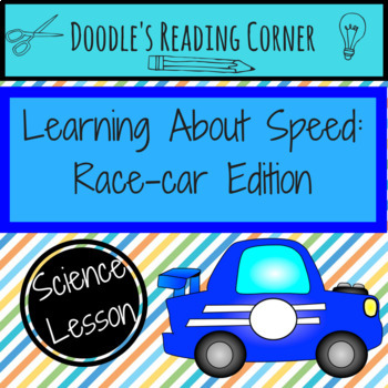 Learning About Speed: Race Car Edition