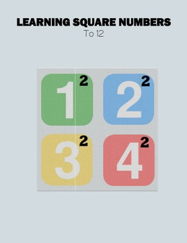 Learning Square Numbers To 12