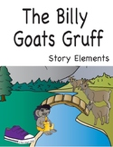 Learning Story Elements Through Fairy Tales- A Billy Goats