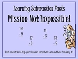 Learning Subtraction Facts. Mission Not Impossible