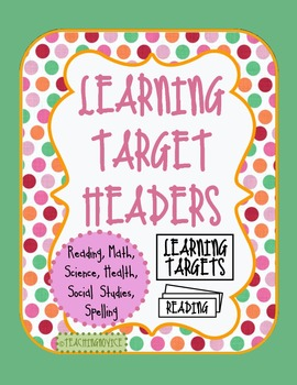 Learning Target Posters - Reading, Math, and more!
