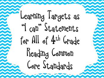 """Blue Chevron Learning Target  """"I can"""" Statements for 4th Grade Reading CCSS"""