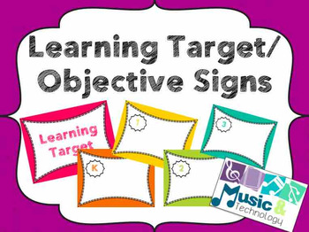 Learning Target/Objective Signs