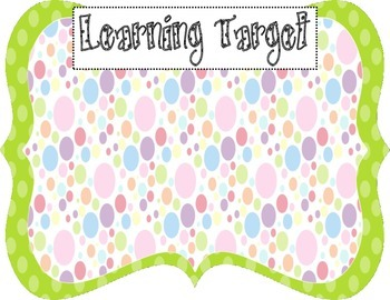 Learning Target Poster (green dot rainbow dot)