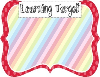 Learning Target Poster (red rainbow stripe)