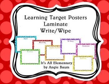 Learning Goal Posters - Laminate/Write & Wipe - Colorful Dot Theme FREEBIE