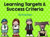 Learning Target and Success Criteria Posters