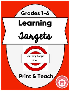 Learning Targets: All Subjects Grades 1-6