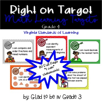 """Learning Targets: 4th Grade Math """"I Can"""" Statements (Full Page)"""