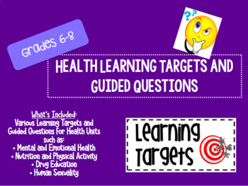 Learning Targets and Guided Questions for Middle School Health