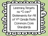 "Learning Targets as ""I can"" Statements for 4th Grade Math Common Core Standards"