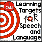 """Learning Targets for Speech & Language Therapy {""""I CAN"""" statements}"""