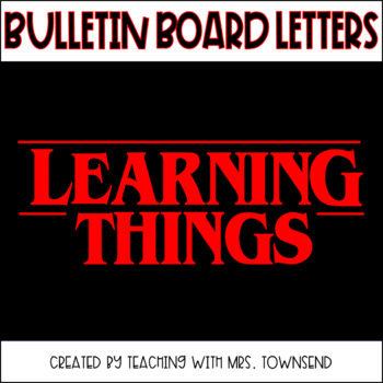 Learning Things Bulletin Board-Convert to SVG-Stranger Things Theme