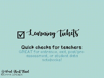 Learning Tickets (exit tickets)