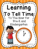 Learning To Tell Time - By The Hour