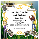 Learning Together and Working Together: Integrating STEM a