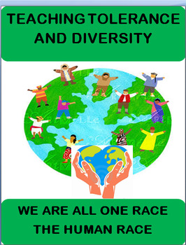 Teaching Tolerance and Diversity-3 activities-one being a group activity