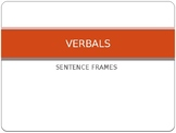 Learning Verbals:  Gerunds, Infinitives, and Participles