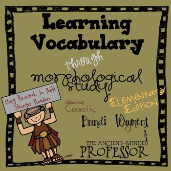 Learning Vocabulary through Morphological Study - Elementary Edition