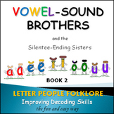 Phonics Intervention: Book Set 2 - Vowel Sound Brothers; S