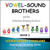PHONICS INTERVENTION LtVS Bk. 1 - Vowel Sound Brothers & S