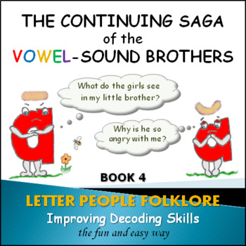Phonics Intervention: Book Set 4 - Continuing Saga of the Vowel-Sound Brothers