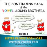 PHONICS INTERVENTION LtVS Bk. 2 - Continuing Saga of the V