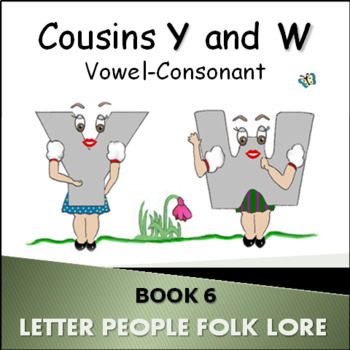 Phonics Intervention: Book Set 6 - Cousins Y and W Vowel-Consonant