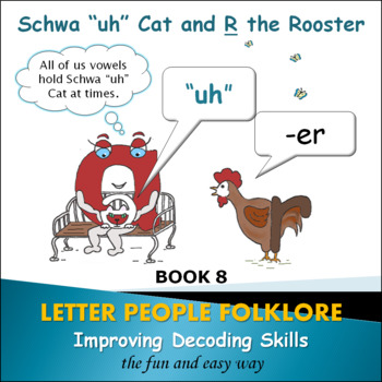"""Learning Vowel Sounds Bk. 4 - Schwa """"uh"""" Cat and R the Rooster"""