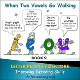 PHONICS INTERVENTION LtVS Bk. 5 - When two Vowels go Walking ...