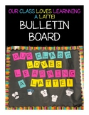 Learning a Latte Bulletin Board
